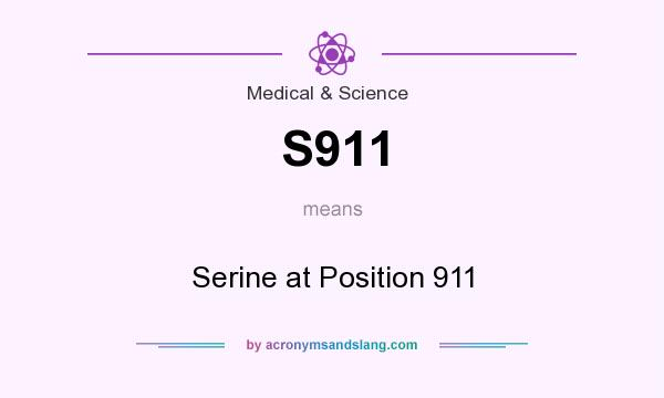 What does S911 mean? It stands for Serine at Position 911