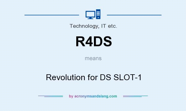 What does R4DS mean? It stands for Revolution for DS SLOT-1