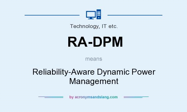What does RA-DPM mean? It stands for Reliability-Aware Dynamic Power Management