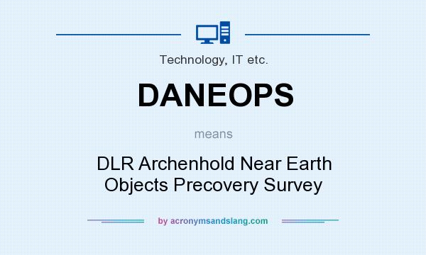What does DANEOPS mean? It stands for DLR Archenhold Near Earth Objects Precovery Survey