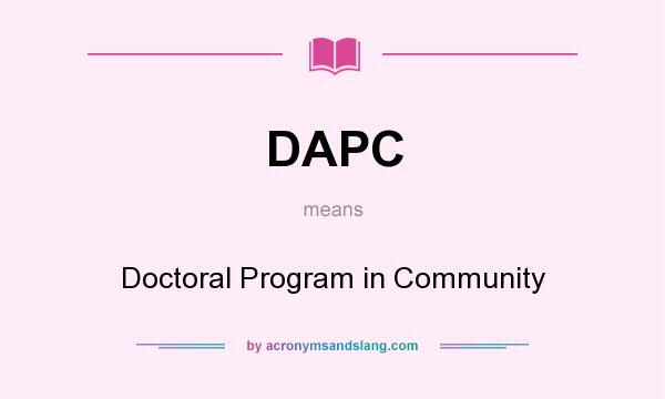 What does DAPC mean? It stands for Doctoral Program in Community