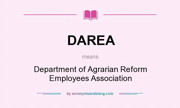 What does DAREA mean? It stands for Department of Agrarian Reform Employees Association