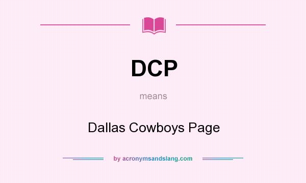 What does DCP mean? It stands for Dallas Cowboys Page