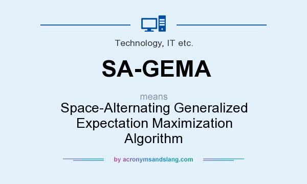 What does SA-GEMA mean? It stands for Space-Alternating Generalized Expectation Maximization Algorithm