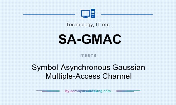 What does SA-GMAC mean? It stands for Symbol-Asynchronous Gaussian Multiple-Access Channel