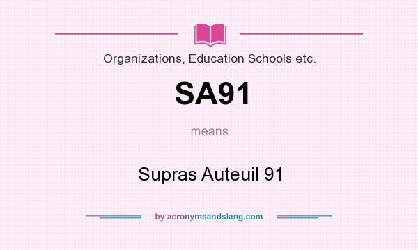 What does SA91 mean? It stands for Supras Auteuil 91
