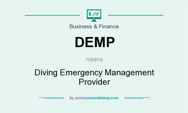 What does DEMP mean? It stands for Diving Emergency Management Provider