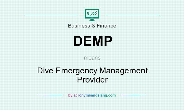 What does DEMP mean? It stands for Dive Emergency Management Provider