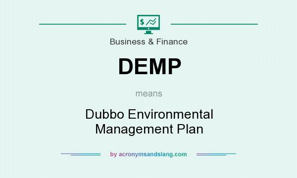 What does DEMP mean? It stands for Dubbo Environmental Management Plan
