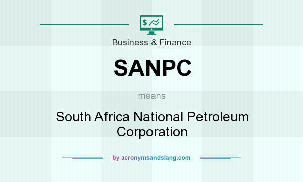 What does SANPC mean? It stands for South Africa National Petroleum Corporation