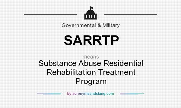 What does sarrtp mean it stands for substance abuse residential
