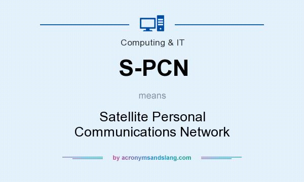 What does S-PCN mean? It stands for Satellite Personal Communications Network