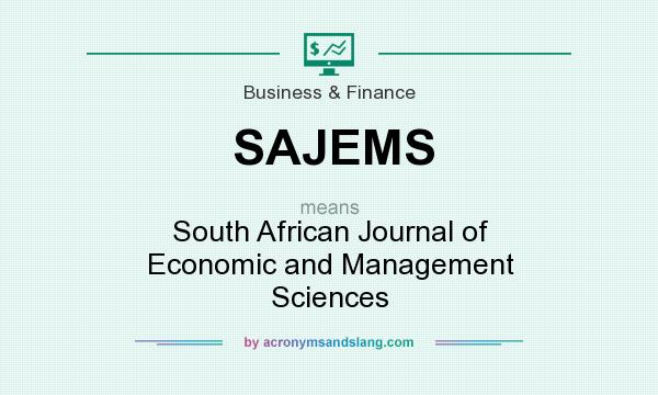 What does SAJEMS mean? It stands for South African Journal of Economic and Management Sciences