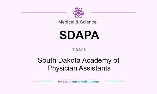 What does SDAPA mean? It stands for South Dakota Academy of Physician Assistants