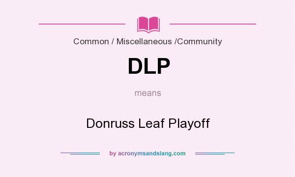 What does DLP mean? It stands for Donruss Leaf Playoff