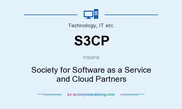 What does S3CP mean? It stands for Society for Software as a Service and Cloud Partners