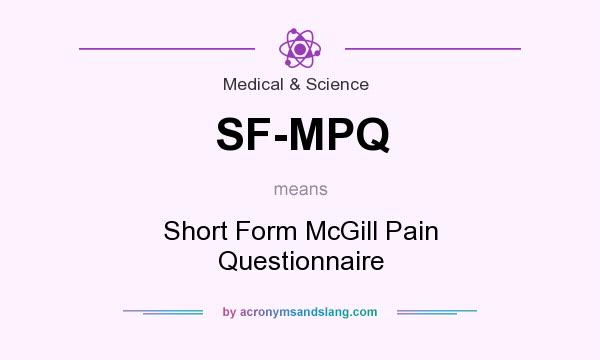 What does SF-MPQ mean? - Definition of SF-MPQ - SF-MPQ stands for ...