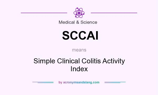 What does SCCAI mean? It stands for Simple Clinical Colitis Activity Index