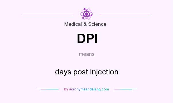 What does DPI mean? It stands for days post injection
