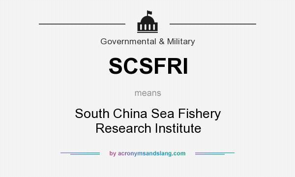 What does SCSFRI mean? It stands for South China Sea Fishery Research Institute