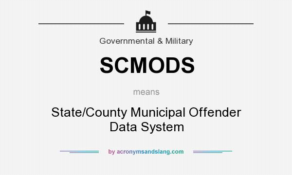 What Does SCMODS Mean