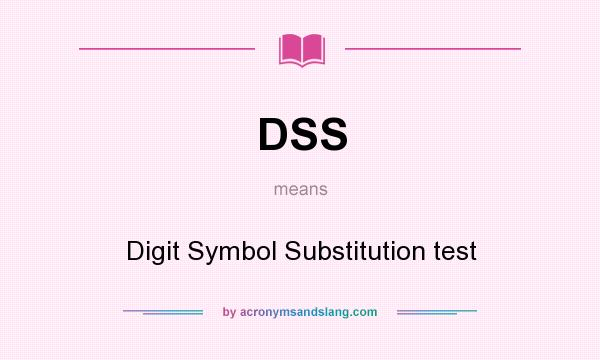 Dss Digit Symbol Substitution Test In Undefined By