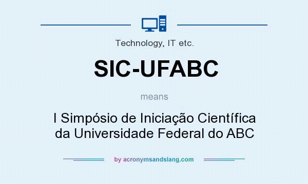 What does SIC-UFABC mean? It stands for I Simpósio de Iniciação Científica da Universidade Federal do ABC