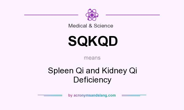 What does SQKQD mean? - Definition of SQKQD - SQKQD stands