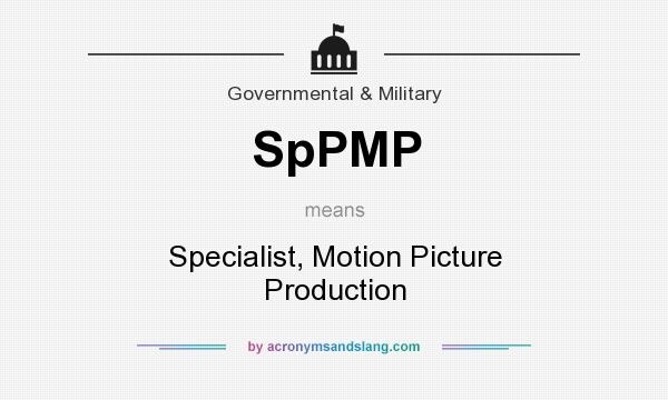 What does SpPMP mean? It stands for Specialist, Motion Picture Production