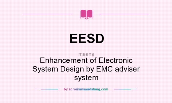 Eesd Enhancement Of Electronic System Design By Emc Adviser System By Acronymsandslang Com