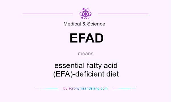 Essential Fatty Acids Deficiency Efad Essential Fatty Acid