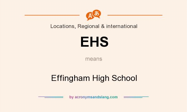 What does EHS mean? It stands for Effingham High School