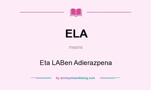 What does ELA mean? It stands for Eta LABen Adierazpena