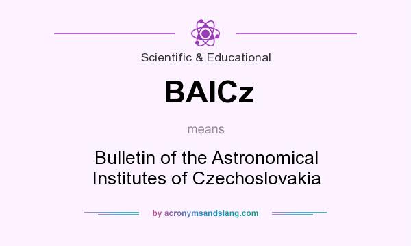 What does BAICz mean? It stands for Bulletin of the Astronomical Institutes of Czechoslovakia
