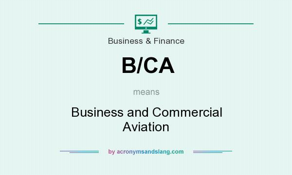 What does B/CA mean? It stands for Business and Commercial Aviation