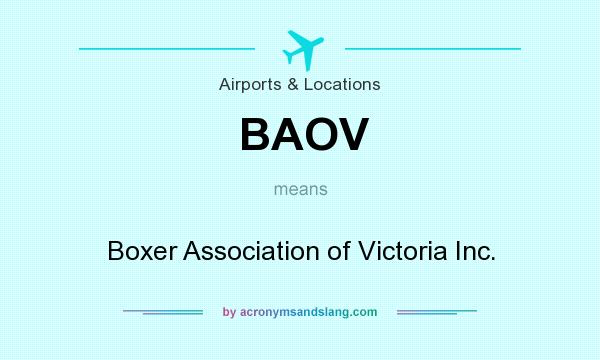 What does BAOV mean? It stands for Boxer Association of Victoria Inc.