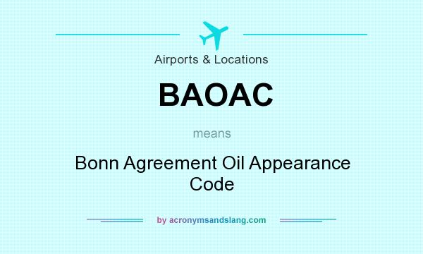 What does BAOAC mean? It stands for Bonn Agreement Oil Appearance Code