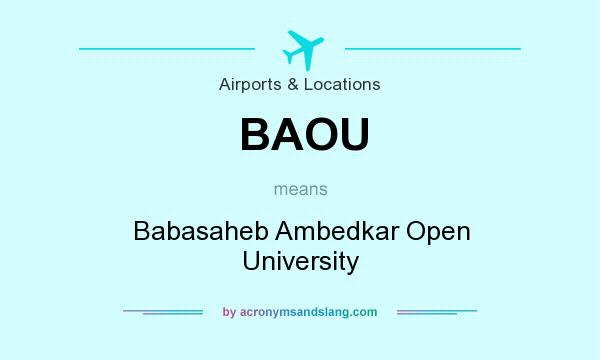 What does BAOU mean? It stands for Babasaheb Ambedkar Open University