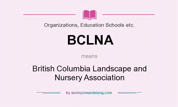 What Does Bclna Mean Definition Of
