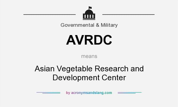 What does AVRDC mean? It stands for Asian Vegetable Research and Development Center