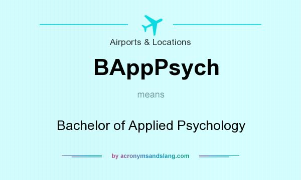What does BAppPsych mean? It stands for Bachelor of Applied Psychology