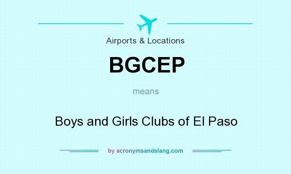 What Does Bgcep Mean Definition Of Bgcep Bgcep Stands For Boys