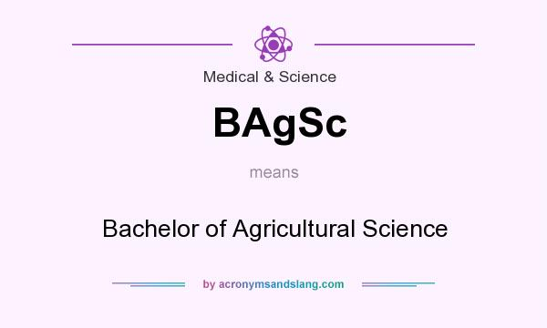 What does BAgSc mean? It stands for Bachelor of Agricultural Science