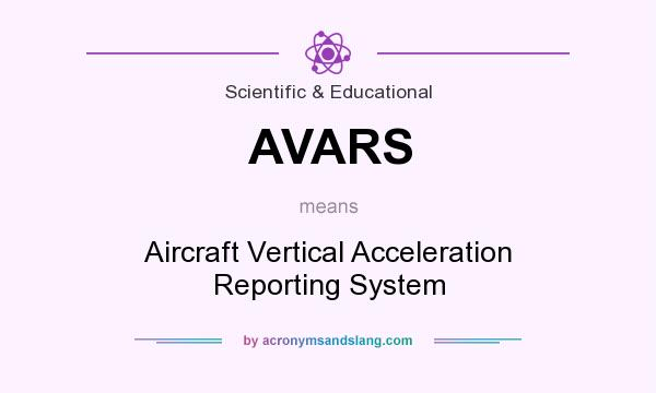 What does AVARS mean? It stands for Aircraft Vertical Acceleration Reporting System