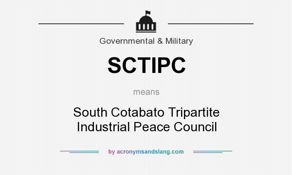What does SCTIPC mean? It stands for South Cotabato Tripartite Industrial Peace Council
