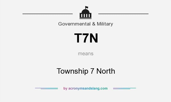 What does T7N mean? It stands for Township 7 North