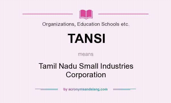 What does TANSI mean? - Definition of TANSI - TANSI stands