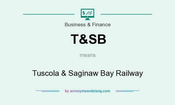 What does T&SB mean? It stands for Tuscola & Saginaw Bay Railway