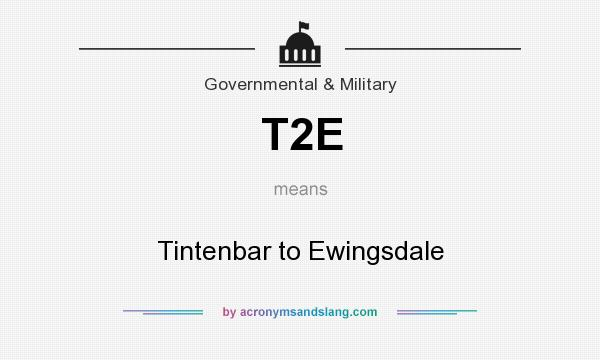 What does T2E mean? It stands for Tintenbar to Ewingsdale