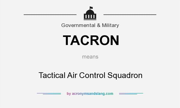 What does TACRON mean? It stands for Tactical Air Control Squadron